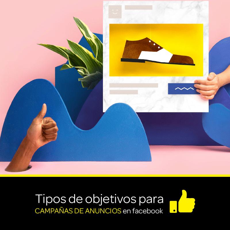 Tipos de objetivos para campañas de anuncios en Facebook