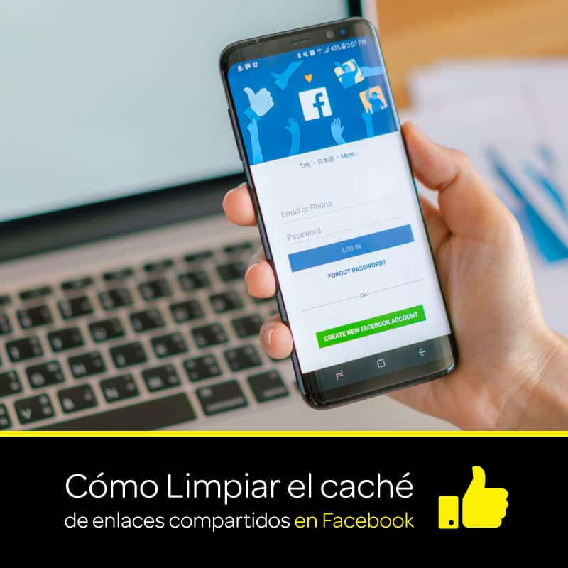 Limpiar o depurar el caché de enlaces compartidos en Facebook