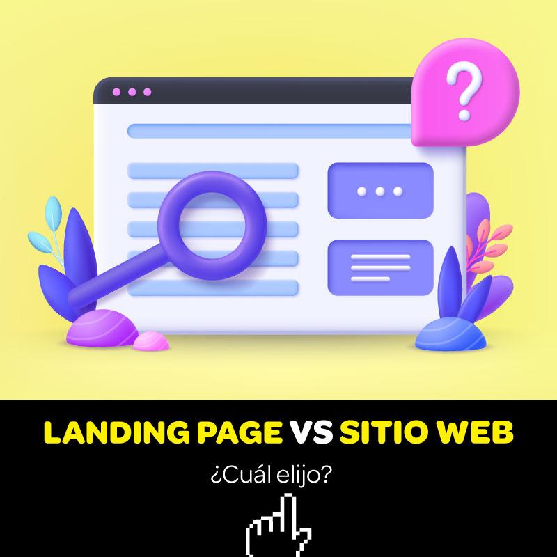 Landing Page o Sitio Web ¿Cuál elijo?